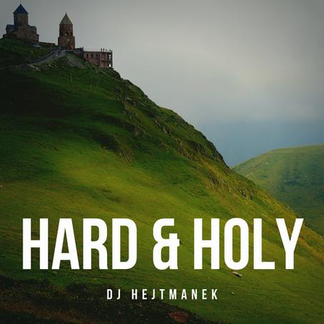 Hard and Holy