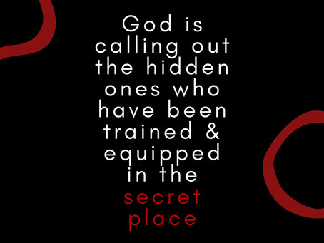 God is Calling Out His Hidden Ones