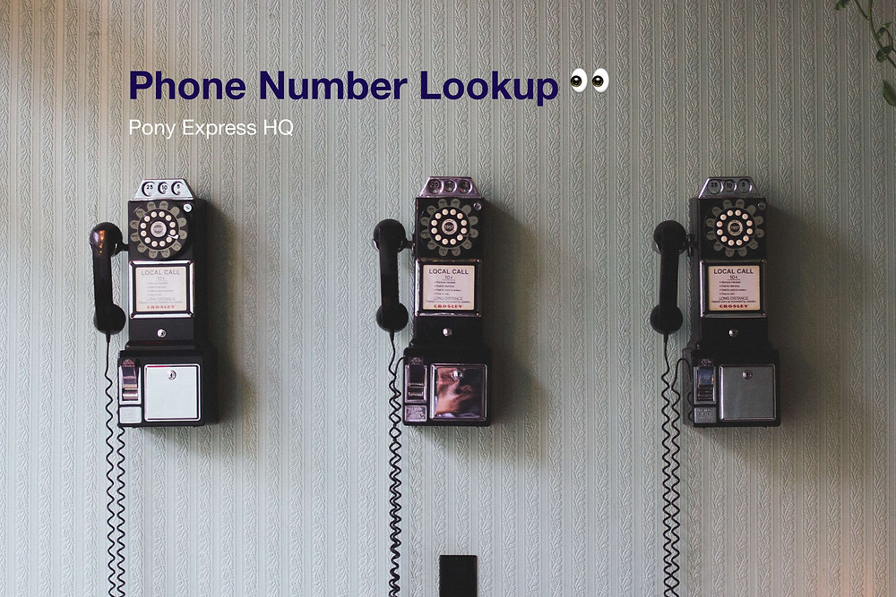 New Feature! Phone Number Lookup via Pony Express HQ