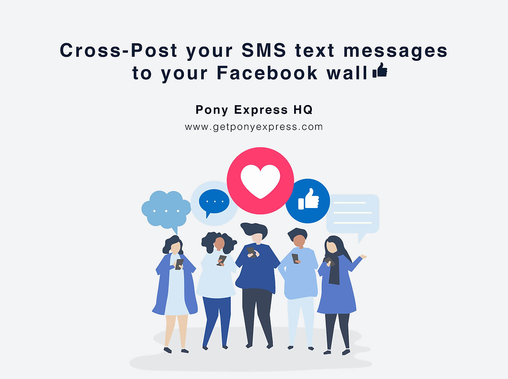 Cross-post your SMS text message to your Facebook wall via Pony Express HQ