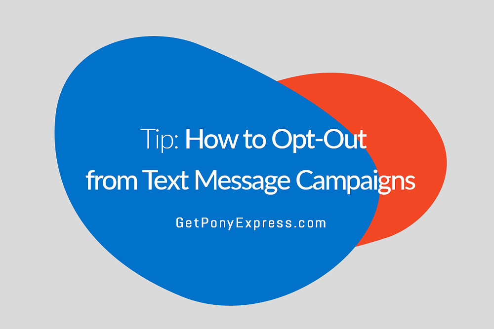 How to Opt-Out from Text Message Campaigns