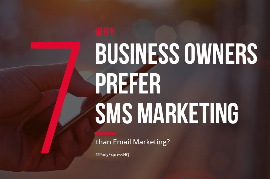 7 Why Business Owners prefer SMS Marketing than Email Marketing?