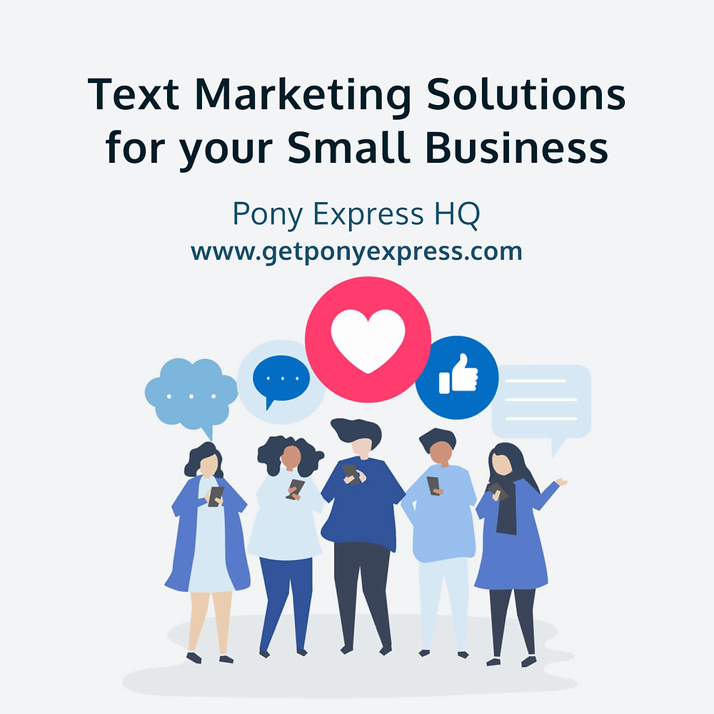 Text Marketing Solutions for your Small Business