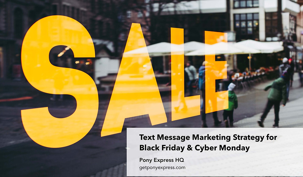 Text Message Marketing Strategy for Black Friday & Cyber Monday