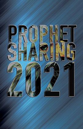 Prophet Sharing 2021