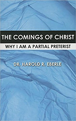 The Comings of Christ: Why I Am a Partial Preterist
