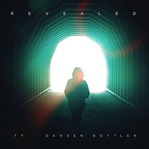 Revealed by Ty & Daneen Bottler