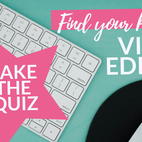 Take the Quiz! Find your Video Editor