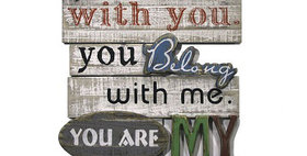 10055 I Belong with You Wood Plaque