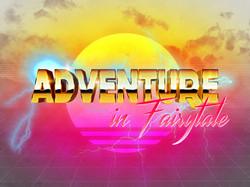 Adventure In Fairytale