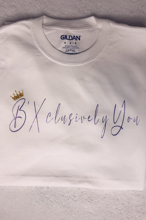 B'Xclusively You T-Shirt