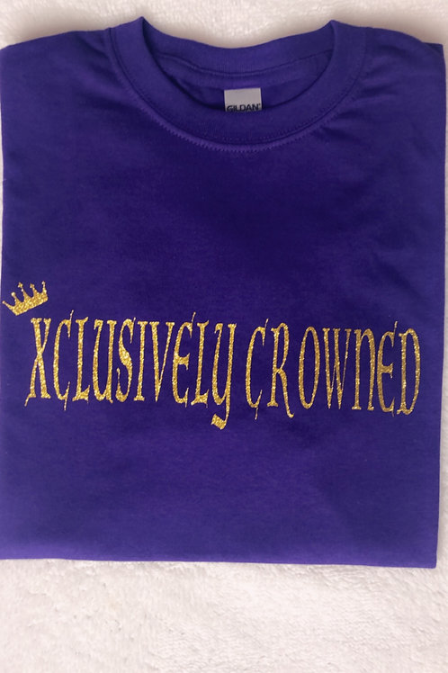 Xclusively Crowned T-Shirt
