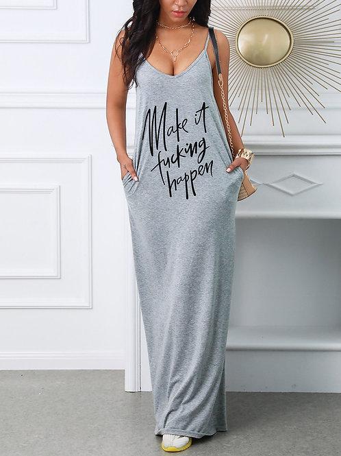 Make It F****ing Happen Maxi Dress