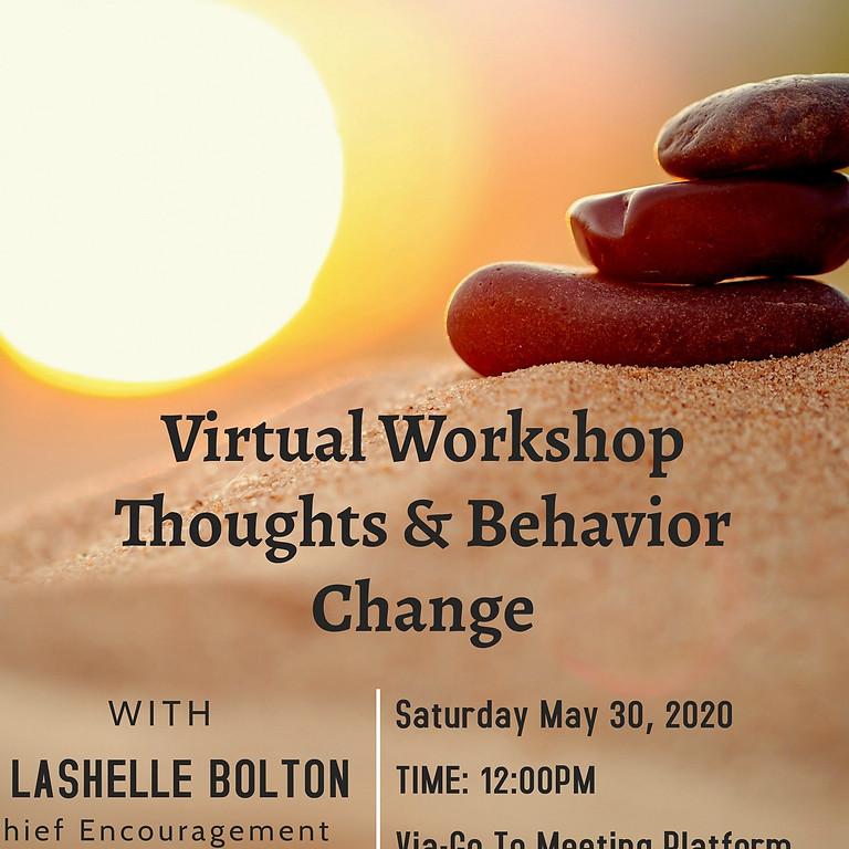 Virtual Workshop-Thoughts & Behavior Change