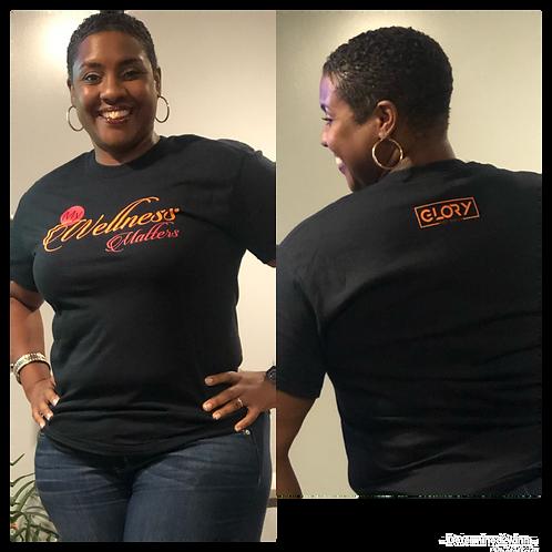 My Wellness Matters T-Shirt