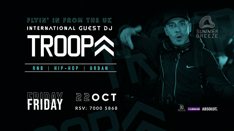 INTERNATIONAL DJ TROOPA - FRIDAY