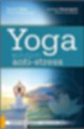 Livre Yoga solution anti-stress.jpg