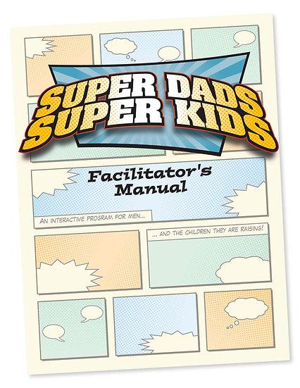 Super Dads Super Kids Program Manual