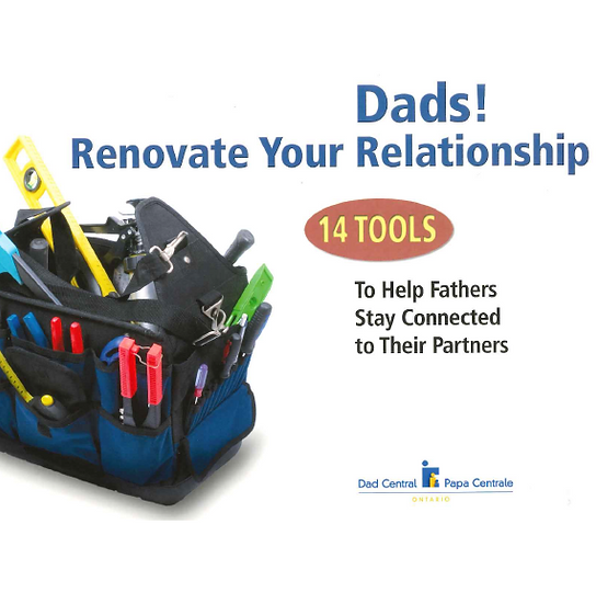 Dads, Renovate Your Relationship