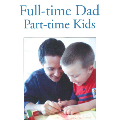 Full-time Dad Part-time Kids