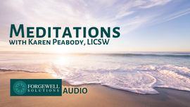 Guided Meditations with Karen Peabody, LICSW