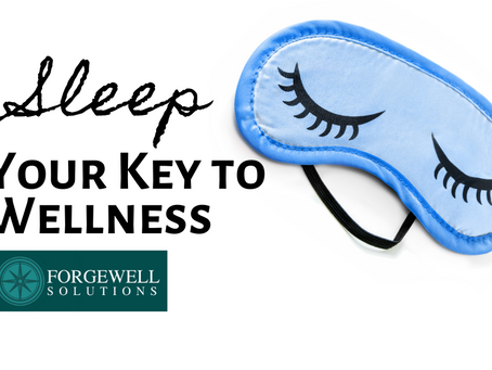 Sleep: Your Key to Wellness