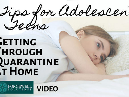 VIDEO: Tips for Adolescents & Teens: Getting Through Quarantine at Home with Lindsay Marble, LMHC