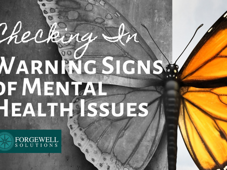 Checking In: Warning Signs of Mental Health Issues