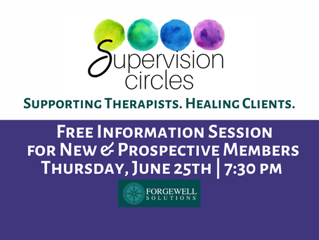 Announcing Supervision Circles! FREE Information Session for New & Prospective Members