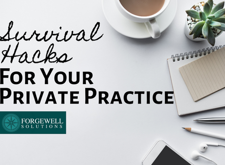 Survival Hacks for Your Private Practice