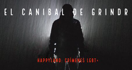 El canibal de Grindr: Crímenes LGBT+