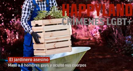 El jardinero asesino: Crímenes LGBT+
