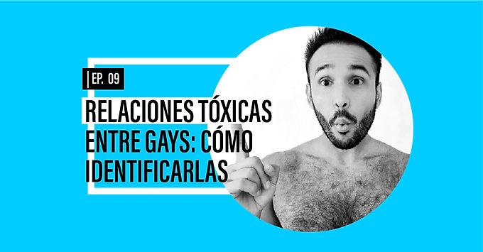 Relaciones tóxicas entre gays: cómo identificarlas