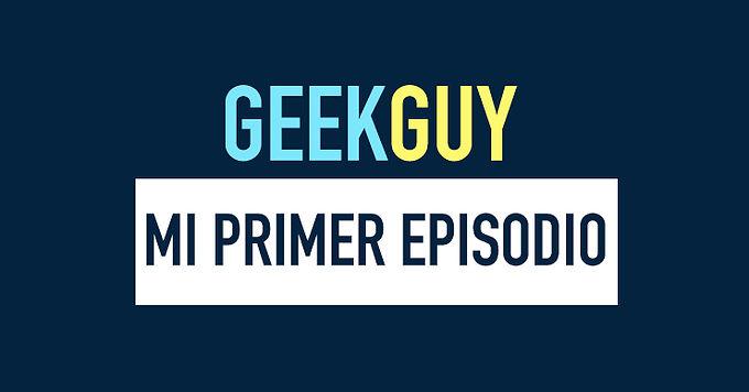 Mi primer podcast de tecnología: 00x01