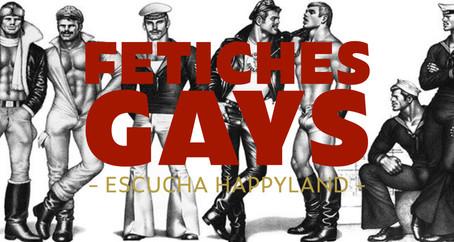 Fetiches gays
