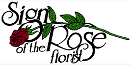 Sign of the Rose Florist