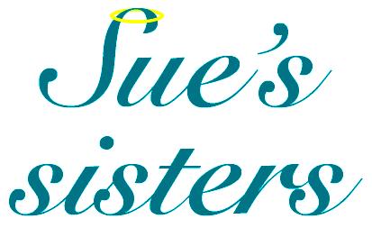 Sue's Sisters