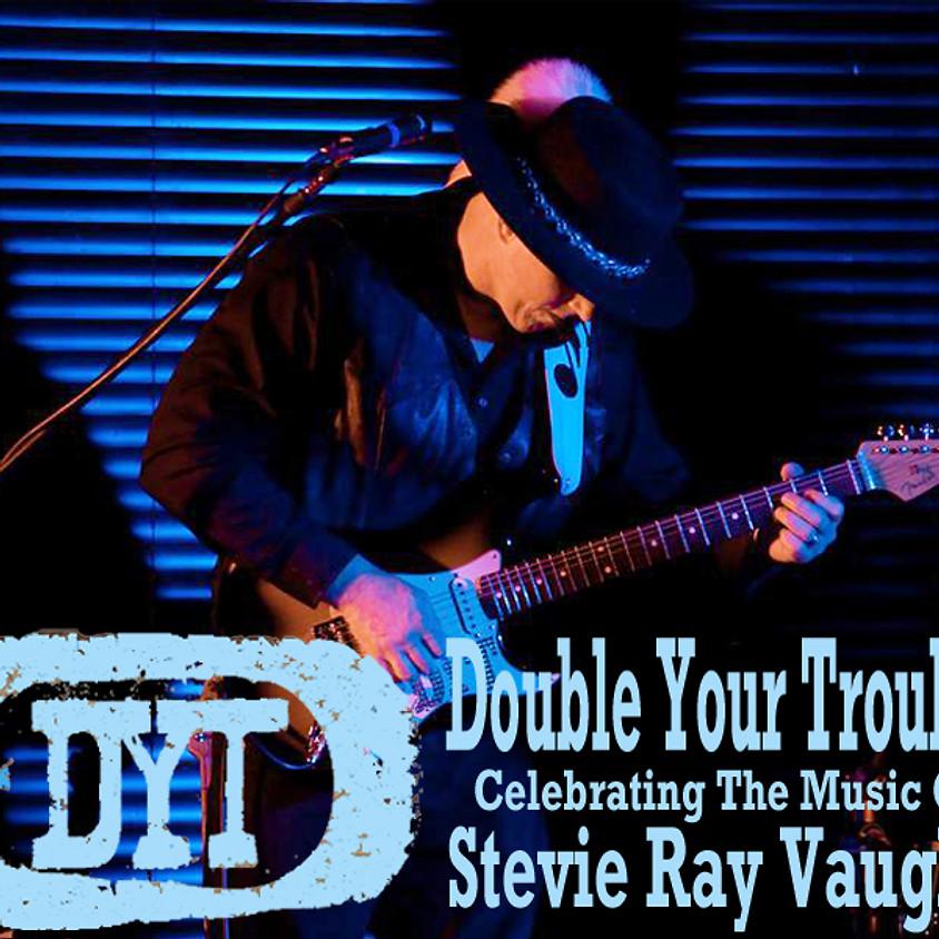 Double Your Trouble Concert