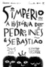 V Império - A História de Pedro, Inês e Sebastião - CCVF 24/05 22h Gumarães CETE Convívio