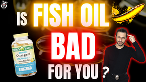 Is Fish Oil Really Bad for You?