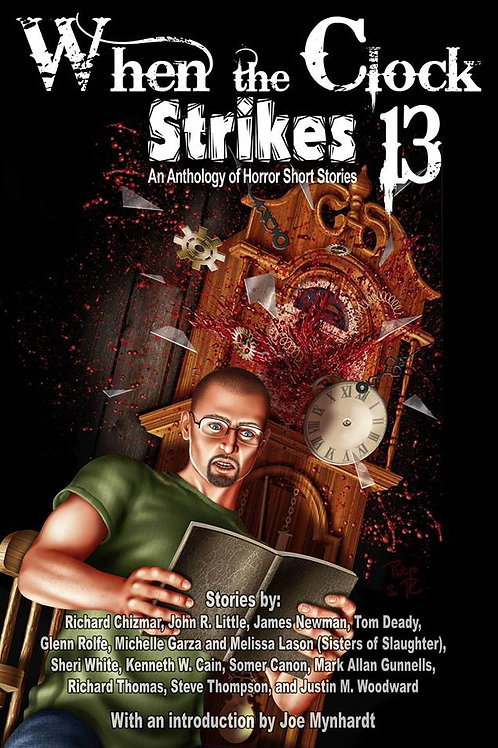 Signed Edition - When The Clock Strikes 13 Anthology Signed by Tom Deady