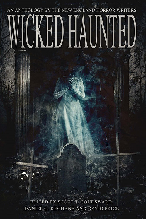 Signed Edition - Wicked Haunted, an anthology signed by Tom Deady