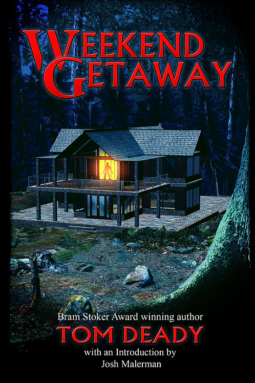 Signed Edition - Weekend Getaway by Tom Deady