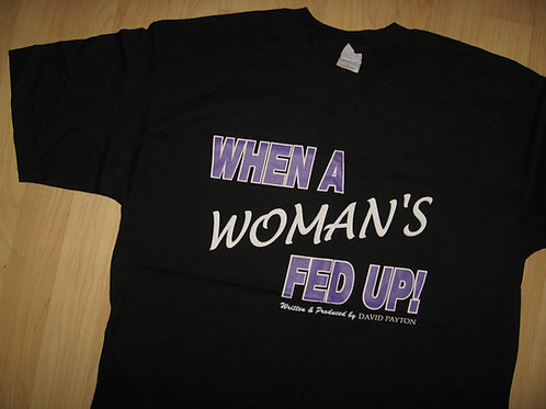 David Payton When A Woman's Fed Up Tee - XL