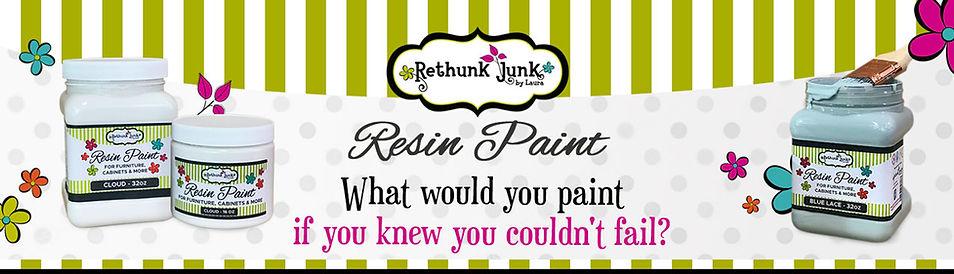 Rethunk Junk Resin Paint