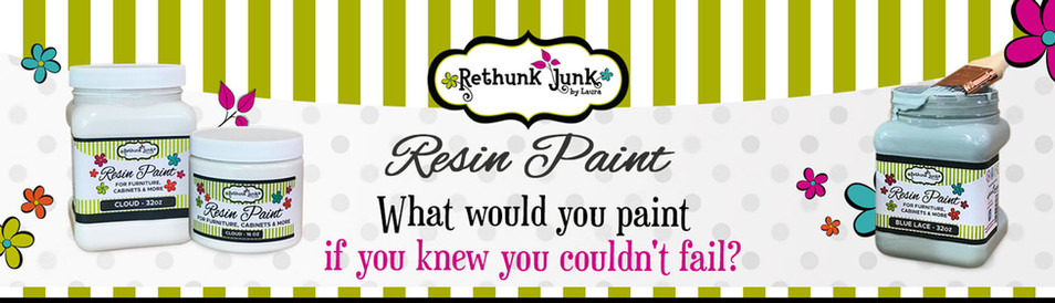 Rethunk Junk Resin Paint