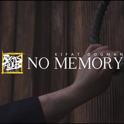 Kifat & Dogman - No Memory