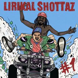 Lirikal Shottaz - #1