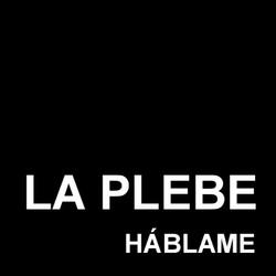 La Plebe - Háblame