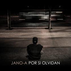 Jano-A - Por si olvidan